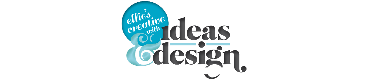 Ellie's creative with ideas and design, on paper and online